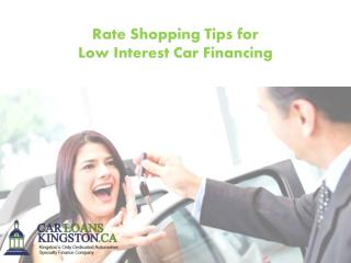 Rate Shopping Tips for Low Interest Car Financing