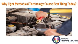 Why Light Mechanical Technology Course Best Thing Today