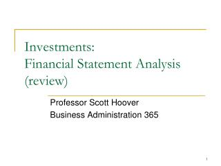 Investments: Financial Statement Analysis (review)