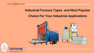 Industrial furnace manufacturers – Most popular choice for your industrial applications