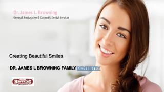 Professional dental services by Browning Family Dentistry