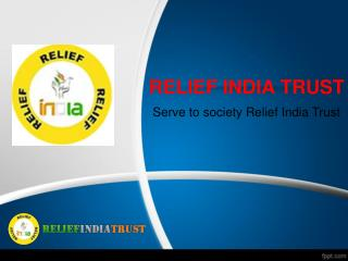 Relief india trust  an educational ngo in india