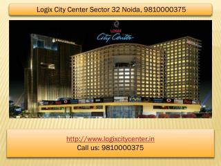 Logix City Center Sector 32 Noida, 9810000375 Office Space