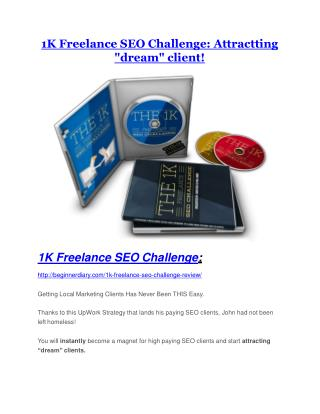 1K Freelance SEO Challenge review demo & BIG bonuses pack