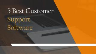 5 Best Customer Support Software