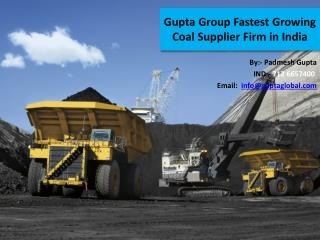 Gupta Group Fastest Growing Coal Supplier Firm in India