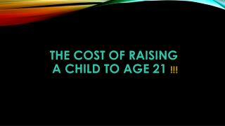 The cost of raising a child to age
