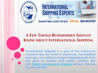 A Few Things Businessmen Should Know About International Shipping