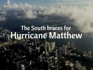 The South braces for Hurricane Matthew