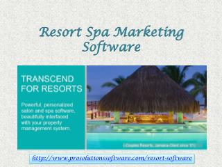 Resort Spa Marketing Software