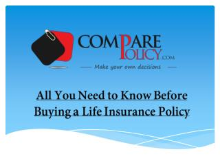 All you need to know before buying a Life Insurance Policy
