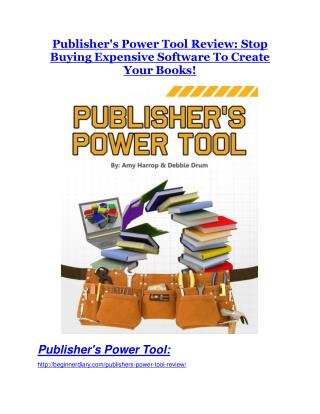 Publisher Power Tool review - (FREE) Jaw-drop bonuses