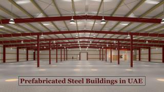 Prefabricated Steel Buildings Manufacturers in UAE