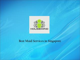 Maid Services in Singapore