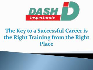 The Key to a Successful Career is the Right Training from the Right Place