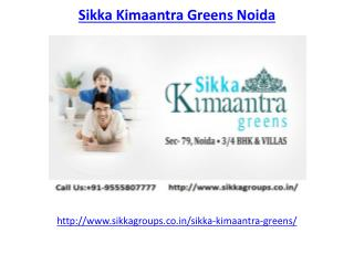 Luxury living lifestyle Sikka Kimaantra Greens