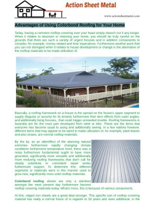 Colorbond roofing sheets are only a standout amongst the most present day furthermore favored rooftop