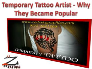 Temporary Tattoo Artist - Why They Became Popular