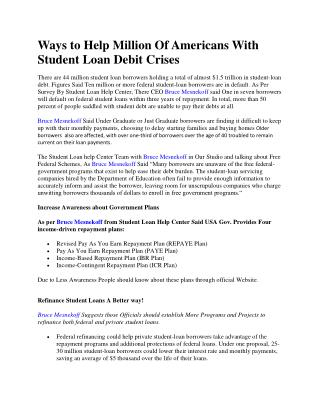 Ways to Help Million Of Americans With Student Loan Debit Crises
