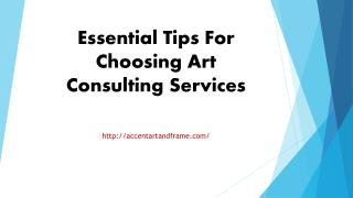 Essential Tips For Choosing Art Consulting Services