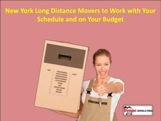 New York Long Distance Movers to Work with Your Schedule and on Your Budget