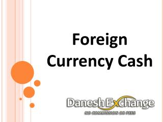 Foreign Currency Cash