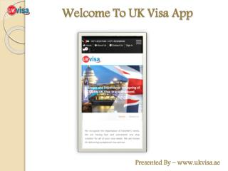 "UKVisa.ae Launches Its New App ""UK Visa - Dubai"""
