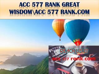 ACC 577 RANK GREAT WISDOM\acc 577 rank.com