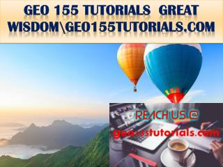 GEO 155 TUTORIALS  GREAT WISDOM\geo155tutorials.com
