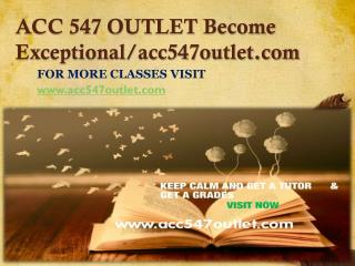 ACC 547 OUTLET Become Exceptional /acc547outlet.com