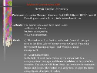 Syllabus for Course Finance 3000 	  Hawaii Pacific University