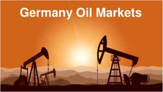Germany Oil Markets Supply Demand