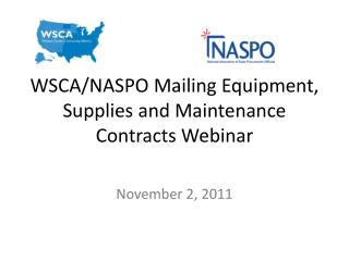 WSCA / NASPO  Mailing Equipment, Supplies and Maintenance Contracts Webinar