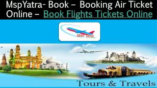 Book Cheap Flights Tickets Online - Book Cheap Flights Online