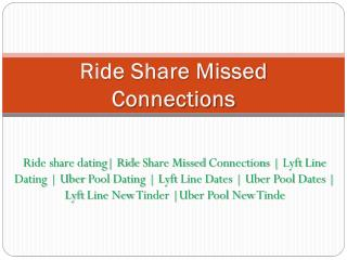 Ride Share Missed Connections - www.dipity.mobi