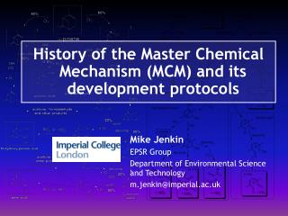 History of the Master Chemical Mechanism (MCM) and its development protocols