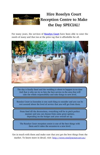 Hire Roselyn Court Reception Centre to Make the Day SPECIAL!