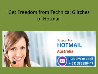 Get Freedom from Technical Glitches of Hotmail