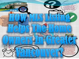 HOW MLS Listing Helps The Home Owners In Greater Vancouver?