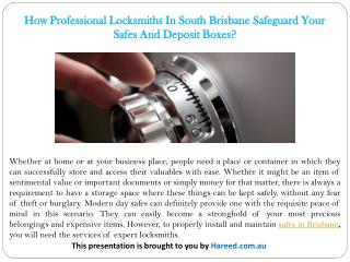 How Professional Locksmiths In South Brisbane Safeguard Your Safes And Deposit Boxes?