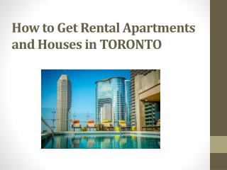 How to Get Rental Apartments and House in Toronto