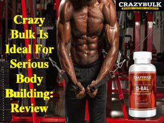Crazy Bulk Is Ideal For Serious Body Building: Review