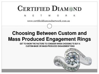 Making a Choice between Custom and Mass Produced Engagement Rings