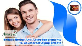 Shilajit Herbal Anti Aging Supplements To Counteract Aging Effects