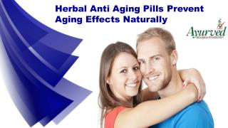 Herbal Anti Aging Pills Prevent Aging Effects Naturually