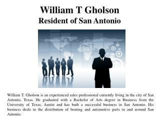 William T Gholson-Resident of San Antonio