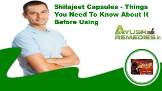 Shilajeet Capsules - Things You Need To Know About It Before Using