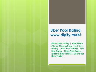 Uber Pool Dating - www.dipity.mobi