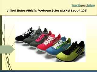 United States Athletic Footwear Sales Market Report 2021
