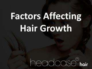 Factors Affecting Hair Growth
